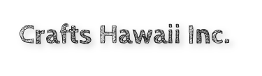 Crafts Hawaii Inc.